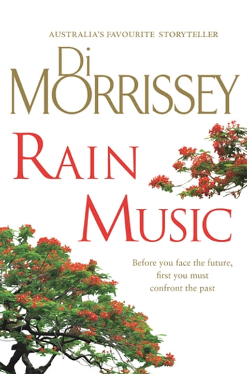 Rain Music ebook by Di Morrissey