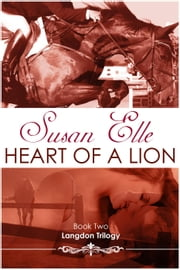 Heart of a Lion - Langdon Trilogy, #2 ebook by Susan Elle