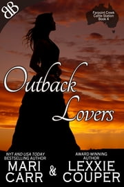 Outback Lovers ebook by Lexxie Couper, Mari Carr
