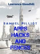 Apps hacks and fences ebook by Lawrence Gleadhill