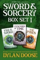 Sword and Sorcery Box Set 1 ebook by