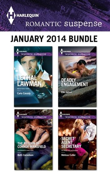 Harlequin Romantic Suspense January 2014 Bundle - An Anthology 電子書 by Carla Cassidy,Beth Cornelison,Elle James,Melissa Cutler