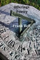Offerings ebook by Frank Bell