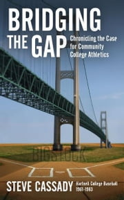 Bridging the Gap ebook by Steve Cassady