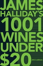 1001 Wines Under $20 ebook by Halliday, James