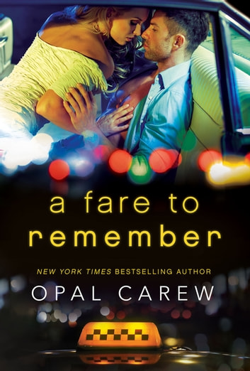 A Fare to Remember ebook by Opal Carew