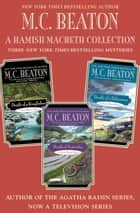 A Hamish Macbeth Collection: Mysteries #27-29 - Death of a Kingfisher, Death of Yesterday, and Death of a Policeman Omnibus ebook by M. C. Beaton