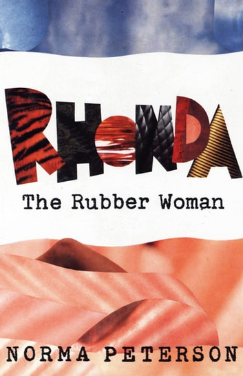 Rhonda the Rubber Woman ebook by Norma Peterson