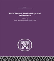 Max Weber, Rationality and Modernity ebook by Sam Whimster,Dr Scott Lash