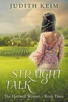Straight Talk ebook by Judith Keim