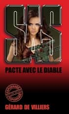 SAS 152 Pacte avec le diable ebook by Gérard de Villiers