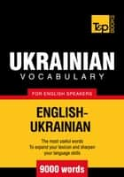 Ukrainian vocabulary for English speakers - 9000 words ebook by Andrey Taranov