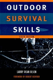 Outdoor Survival Skills ebook by Olsen, Larry Dean