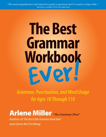 The best grammar workbook ever ebook by arlene miller the best grammar workbook ever grammar punctuation and word usage for ages fandeluxe Images