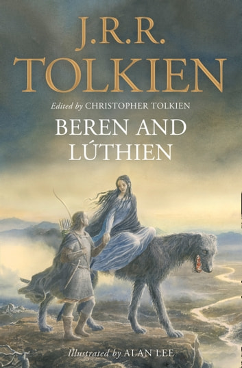 Beren and Lúthien ebook by J. R. R. Tolkien