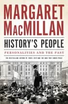 History's People - Personalities and the Past ekitaplar by Margaret MacMillan