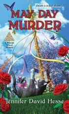 May Day Murder ebook by Jennifer David Hesse