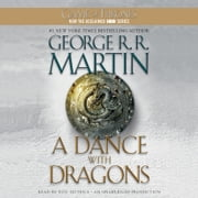 A Dance with Dragons - A Song of Ice and Fire: Book Five audiobook by George R. R. Martin