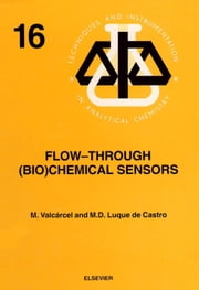Flow-Through (Bio)Chemical Sensors ebook by Valcárcel, M.