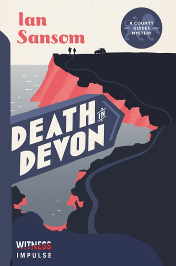 Death in Devon - A County Guides Mystery ebook by Ian Sansom
