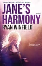 Jane's Harmony ebook by Ryan Winfield