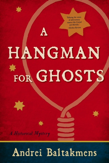 A Hangman for Ghosts ebook by Andrei Baltakmens