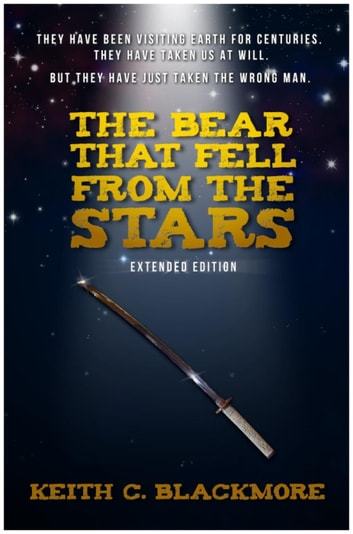 The Bear That Fell From The Stars ebook by Keith C Blackmore