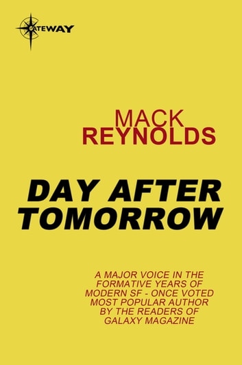Day After Tomorrow ebook by Mack Reynolds