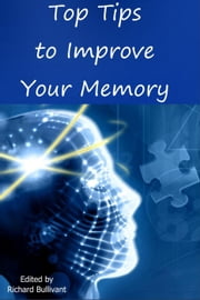 Top Tips to Improve Your Memory ebook by Alexa Durkin