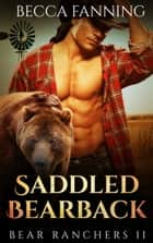 Saddled Bearback ebook by Becca Fanning