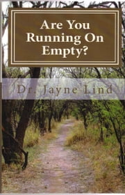 Are You Running On Empty? ebook by Jayne Lind