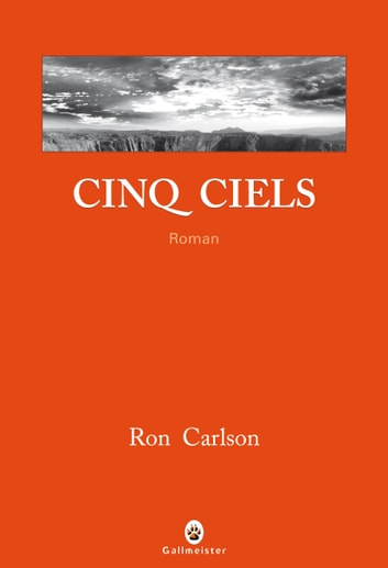 Cinq ciels ebook by Ron Carlson