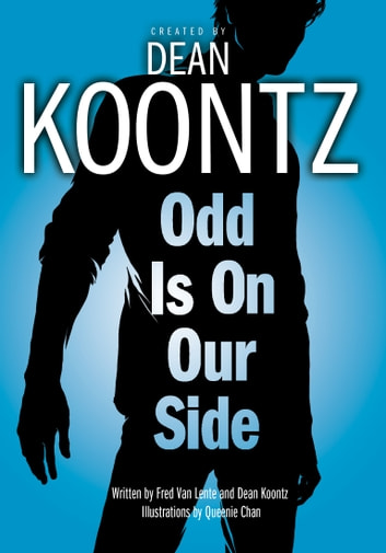 Odd Is On Our Side Graphic Novel Ebook By Dean Koontz