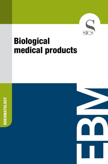 Biological Medical Products ebook by Sics Editore