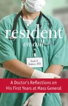 Resident On Call ebook by Scott Rivkees