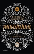 Magisterium Boek 2 - De koperen vuist ebook by Holly Black