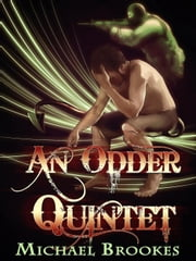 An Odder Quintet ebook by Michael Brookes