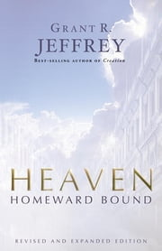 Heaven - The Mystery of Angels ebook by Grant R. Jeffrey
