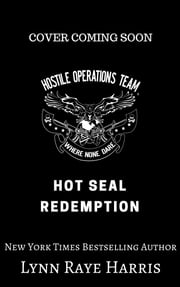 HOT SEAL Redemption ebook by Lynn Raye Harris