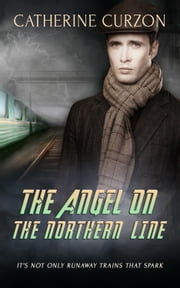 The Angel on the Northern Line ebook by Catherine Curzon