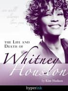 Whitney Houston ebook by Kimberly Hudson