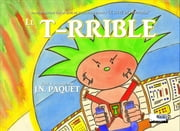 Le T-RRIBLE ebook by J.N. PAQUET