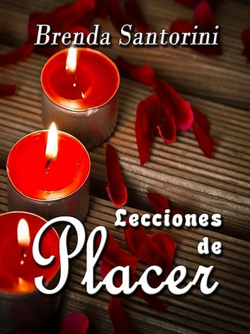 Lecciones de Placer ebook by Brenda Santorini