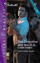The Detective and the D.A. ebook by Leann Harris