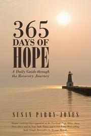 365 Days of Hope - A Daily Guide through the Recovery Journey ebook by Susan Parry-Jones