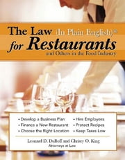 Law (In Plain English)® for Restaurants and Others in the Food Industry ebook by Leonard DuBoff,Christy King
