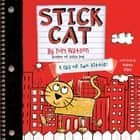 Stick Cat - A Tail of Two Kitties audiobook by Tom Watson