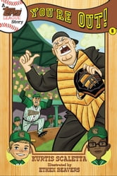 A Topps League Story - Book Five: You're Out! ebook by Kurtis Scaletta