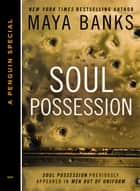 Soul Possession (Novella) ebook by Maya Banks