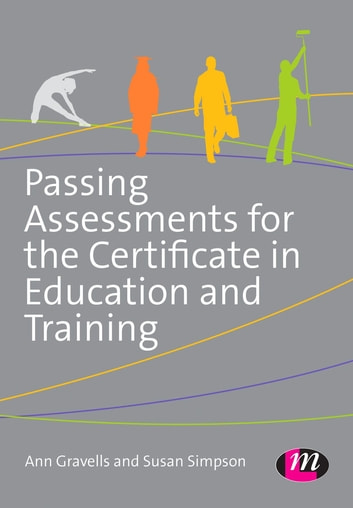 Passing assessments for the certificate in education and training passing assessments for the certificate in education and training ebook by ann gravellssusan simpson fandeluxe Gallery